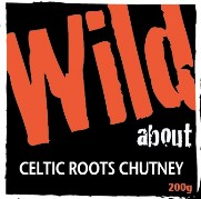 Wild about Celtic Roots Chutney label image