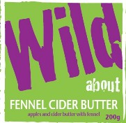 Wild about Fennel Cider Butter label image