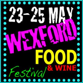 WILD about Wexford Food & Wine Festival